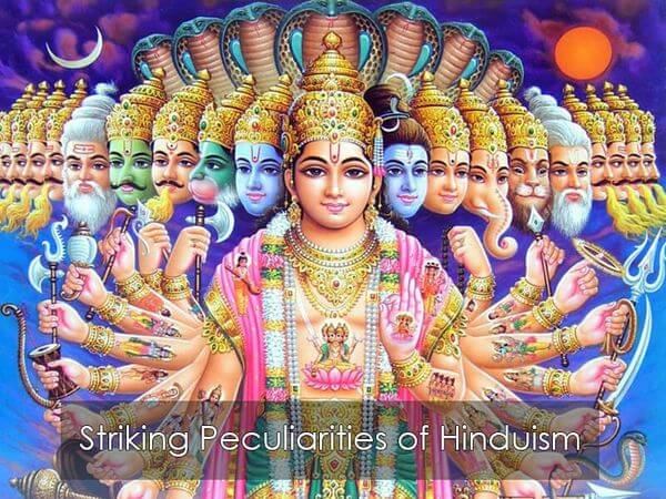 Striking Peculiarities of Hinduism